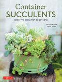 Container Succulents Pdf/ePub eBook