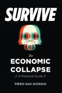 Survive The Economic Collapse