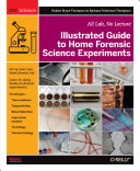 Illustrated Guide to Home Forensic Science Experiments ebook