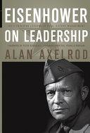 Eisenhower on Leadership [Pdf/ePub] eBook