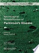 Neurological Rehabilitation of Parkinson's Disease