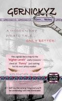 Gernickyz   A Modern Day Pirate Tale  Only Better  Book