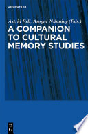 Read Online Cultural Memory Studies For Free