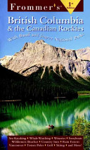 Frommer s British Columbia and the Canadian Rockies
