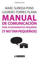 Manual de comunicaci  n para ayuntamientos peque  os  y no tan peque  os