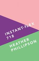 Instant flex 718