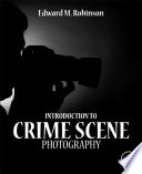 Introduction to Crime Scene Photography Book