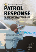 Patrol Response to Contemporary Problems