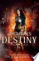 A Dragon's Destiny