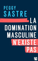 La domination masculine n'existe pas Pdf/ePub eBook