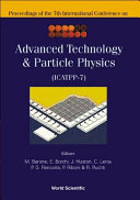 Proceedings of the 7th International Conference on Advanced Technology   Particle Physics