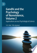 Gandhi and the Psychology of Nonviolence  Volume 2 Book