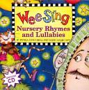 Wee Sing Nursery Rhymes and Lullabies
