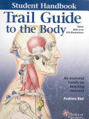 Trail Guide to the Body Student Handbook 3e