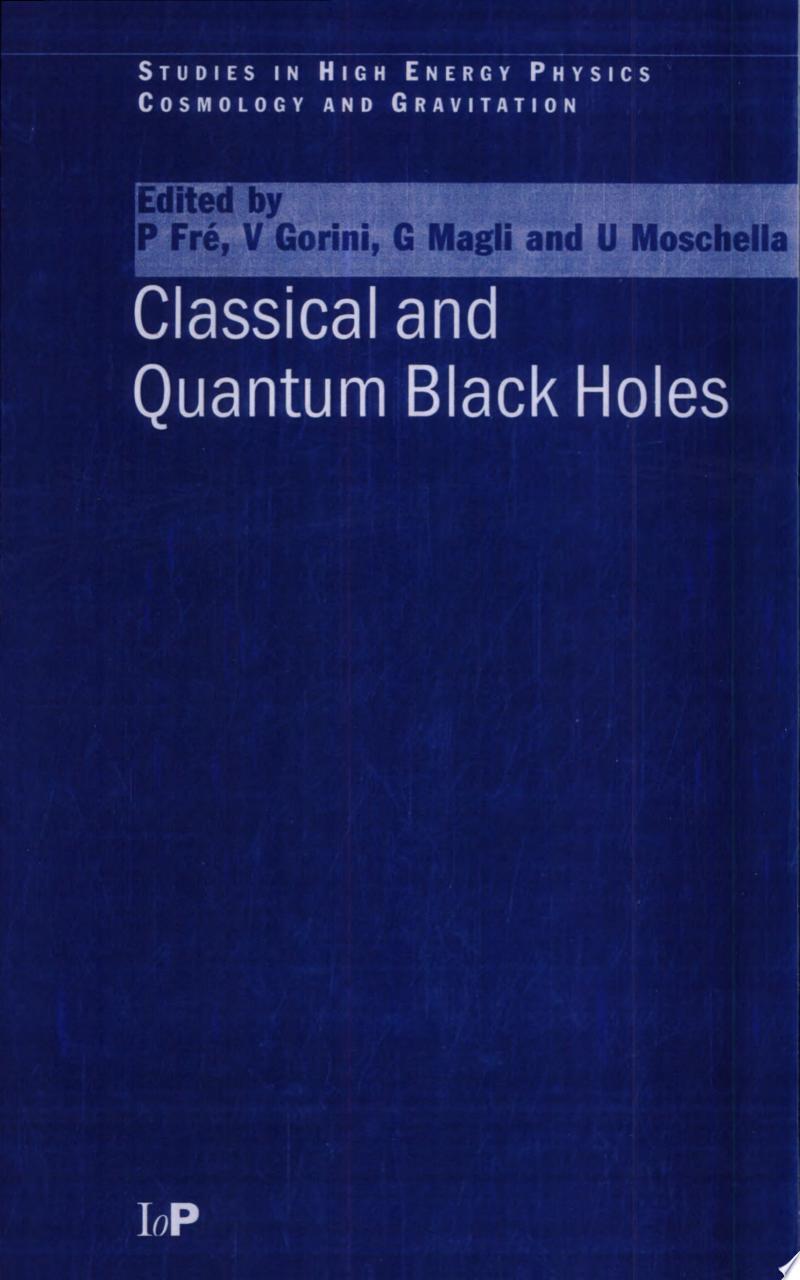 Classical and Quantum Black Holes banner backdrop
