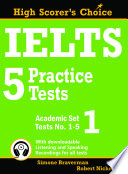 """IELTS 5 Practice Tests, Academic Set 1: Tests No. 1-5"" by Simone Braverman, Robert Nicholson"