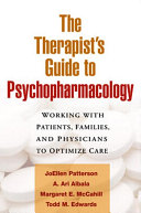 The Therapist s Guide to Psychopharmacology