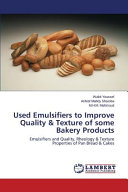 Used Emulsifiers to Improve Quality   Texture of Some Bakery Products