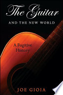 Guitar and the New World  The