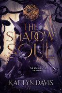 The Shadow Soul (A Dance of Dragons Book 1) [Pdf/ePub] eBook
