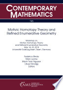 Motivic Homotopy Theory and Refined Enumerative Geometry