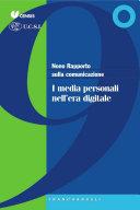Nono Rapporto sulla comunicazione. I media personali nell'era digitale