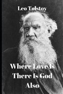 Where Love Is There Is God Also