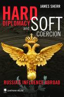 Hard Diplomacy and Soft Coercion