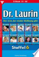 Dr. Laurin Staffel 6 – Arztroman