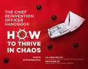 The Chief Reinvention Officer Handbook