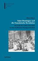 Saint-Domingue und die Französische Revolution