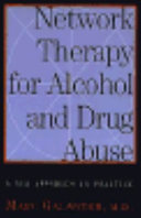 Network Therapy For Alcohol And Drug Abuse