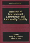 Handbook of Interpersonal Commitment and Relationship Stability