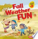 Fall Weather Fun