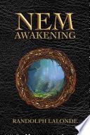 NEM  Awakening