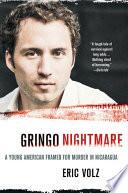 Gringo Nightmare Book