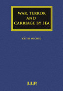 War, Terror and Carriage by Sea