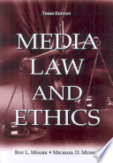 Media Law and Ethics