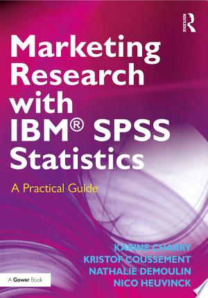 Download Marketing Research with IBM® SPSS Statistics Free Books - Dlebooks.net