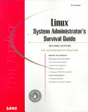 Linux System Administrator s Survival Guide
