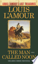 The Man Called Noon  Louis L Amour s Lost Treasures