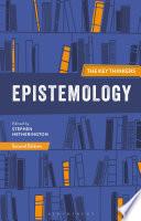 Epistemology  The Key Thinkers