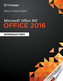 Microsoft Office 365 & Office 2016: Introductory