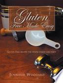 Gluten Free Made Easy