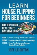 Learn House Flipping For Beginners