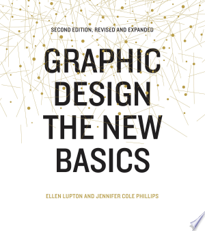 Download Graphic Design: The New Basics Free Books - Dlebooks.net