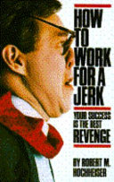 How to Work for a Jerk Book