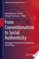 From Conventionalism to Social Authenticity