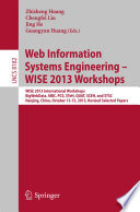 Web Information Systems Engineering – WISE 2013 Workshops