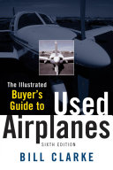 Illustrated Buyer s Guide to Used Airplanes